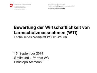 15.  September 2014 Grolimund  + Partner AG Christoph Ammann