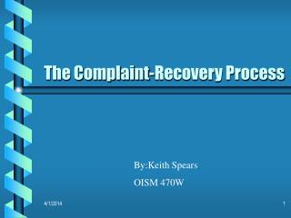 The Complaint-Recovery Process
