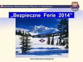�Bezpieczne  Ferie  2014�