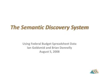 The Semantic Discovery System