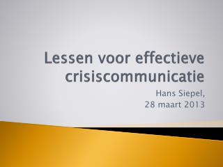 Lessen voor effectieve crisiscommunicatie