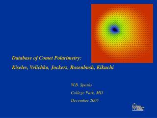 Database of Comet Polarimetry: Kiselev, Velichko, Jockers, Rosenbush, Kikuchi