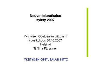 Neuvotteluratkaisu syksy 2007