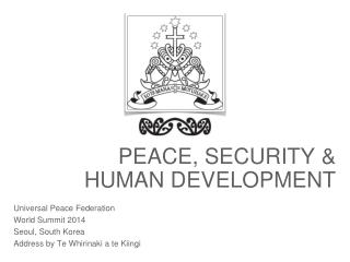 peace,  security  & Human  development