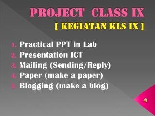 Project  class ix [  kegiatan kls  ix ]