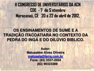 II CONGRESSO DE UNIVERSIT�RIOS DA ACN CDE  - 7  de S  etembro