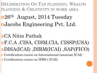 Deliberation On Tax planning, Wealth planning & Creativity in work area