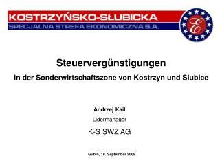 Steuervergünstigungen in der  Sonderwirtschaftszone  von Kostrzyn und Slubice