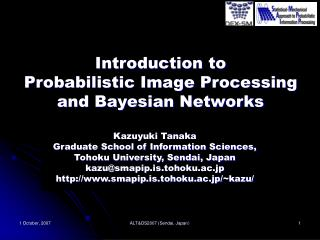 Introduction to  Probabilistic Image Processing and Bayesian Networks