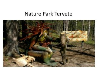 Nature Park Tervete