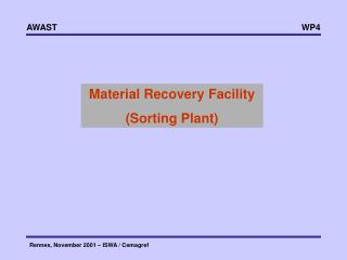 Material Recovery Facility (Sorting Plant)