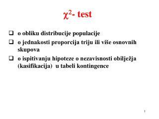 o obliku distribucije populacije o jednakosti proporcija triju ili više osnovnih skupova