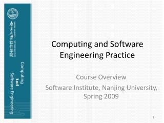 Computing and Software Engineering Practice