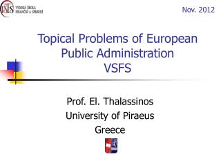 Topical Problems of European Public Administration VSFS
