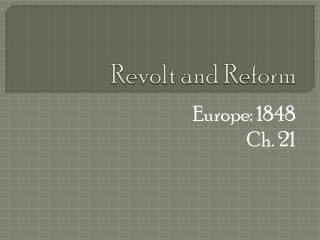 Revolt and Reform