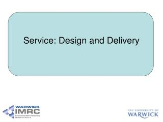 Service: Design and Delivery