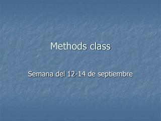 Methods class