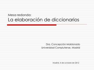 Mesa redonda:  La elaboración de diccionarios