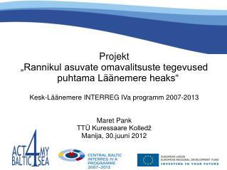 """Projekt """"Rannikul asuvate omavalitsuste tegevused puhtama Läänemere heaks"""""""