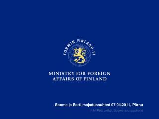 Soome ja Eesti majadussuhted 07.04.2011, Pärnu