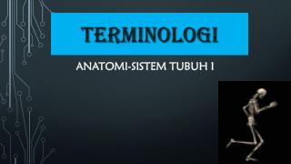 ANATOMI- Sistem tubuh i