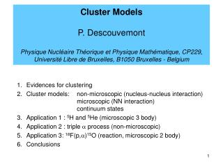 Evidences for clustering