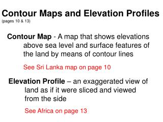 Contour Maps and Elevation Profiles  (pages 10 & 13)