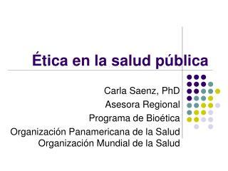 Ética en la salud pública