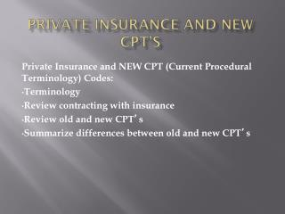 private insurance and New CPT's