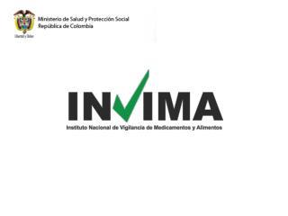 PAPEL DE INVIMA EN EL TLC CON EE.UU Y GENERALIDADES REGISTROS SANITARIOS EN COLOMBIA