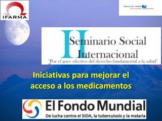 Iniciativas para mejorar el acceso a los medicamentos
