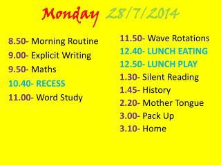 Monday  28/7/2014