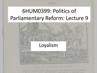 6HUM0399: Politics of Parliamentary Reform: Lecture 9