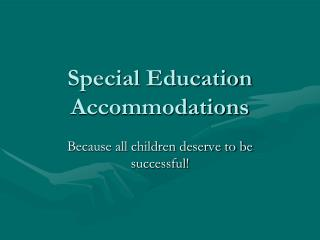 Special Education Accommodations