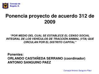 Ponencia proyecto de acuerdo 312 de 2009