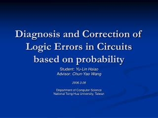 Diagnosis and Correction of Logic Errors in Circuits based on probability