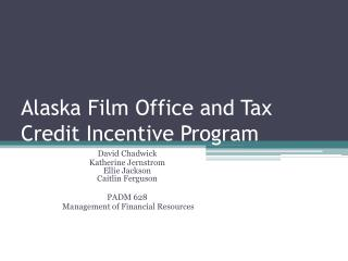 Alaska Film Office and Tax Credit Incentive Program