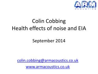Colin Cobbing Health effects of noise and EIA September 2014