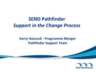 SEND Pathfinder Support in the Change Process