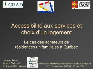 Accessibilité aux services et choix d'un logement