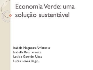 Economia Verde: uma solução sustentável