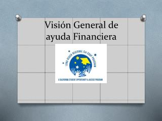 Visión  General de  ayuda Financiera