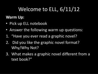 Welcome to ELL, 6/11/12