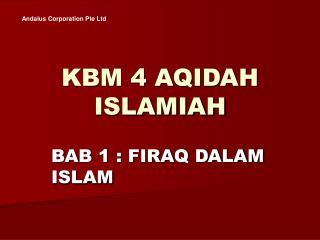 KBM 4 AQIDAH ISLAMIAH
