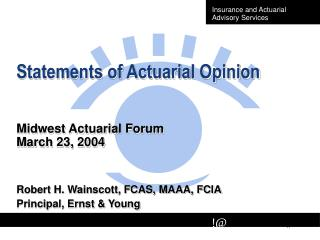 Statements of Actuarial Opinion Midwest Actuarial Forum March 23, 2004