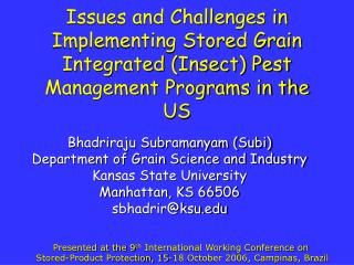 Issues and Challenges in Implementing Stored Grain Integrated Insect Pest Management Programs in the US