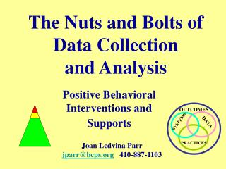 The Nuts and Bolts of Data Collection  and Analysis