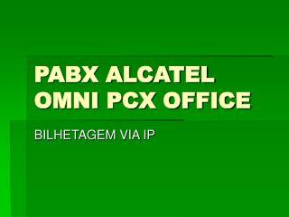 PABX ALCATEL OMNI PCX OFFICE