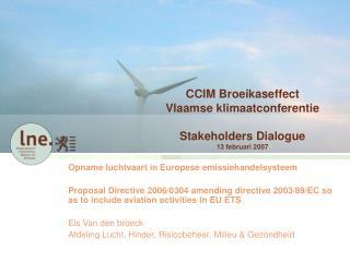 CCIM Broeikaseffect Vlaamse klimaatconferentie Stakeholders Dialogue 13 februari 2007