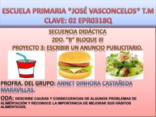 ESCUELA PRIMARIA *JOSÉ VASCONCELOS* T.M CLAVE: 02 EPR0318Q